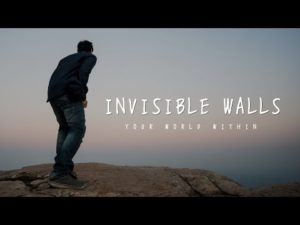 Invisible Walls Motivational Video
