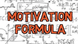 How To Get Motivated Whenever You Want